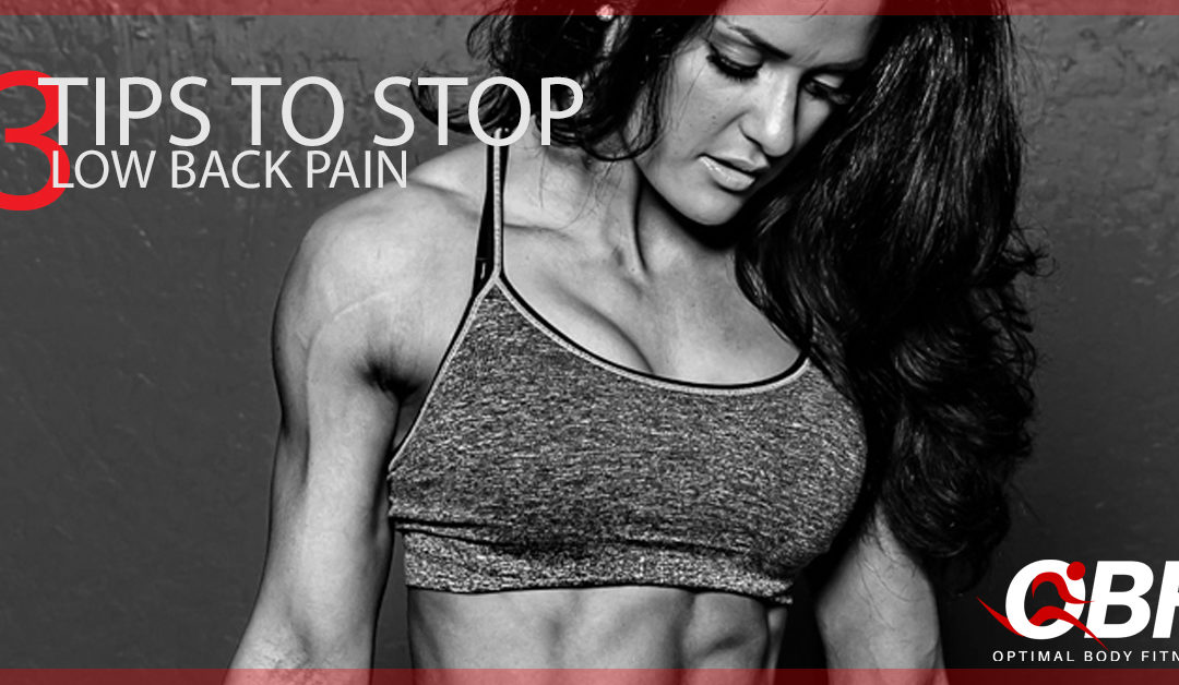 3 TIPS TO STOP LOW BACK PAIN