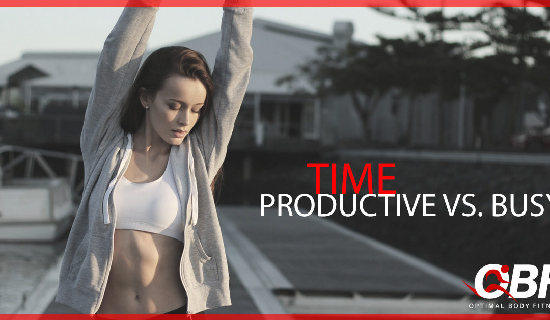 Time: Are You Productive or Just Busy?